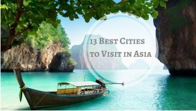 13 Best Cities to Visit in Asia